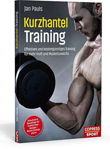 Kurzhanteltraining. Effektives und kostengünstiges Training...