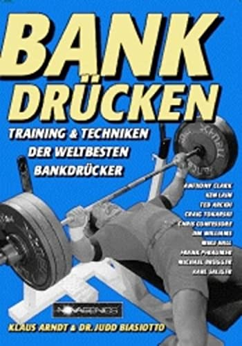 Bankdrücken: Training & Techniken der weltbesten...