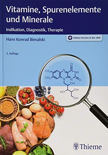 Vitamine, Spurenelemente und Minerale: Indikation,...