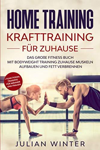 HOME TRAINING Krafttraining für Zuhause: Das große Fitness...