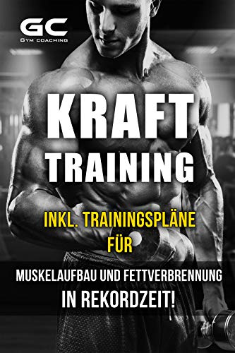 Krafttraining - Muskelaufbau und Fettverbrennung in...
