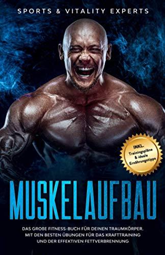 Muskelaufbau: Das große Fitness Buch für deinen...