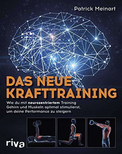 Das neue Krafttraining: Wie du mit neurozentriertem Training...