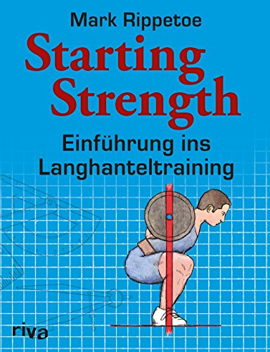 Starting Strength: Einführung ins Langhanteltraining