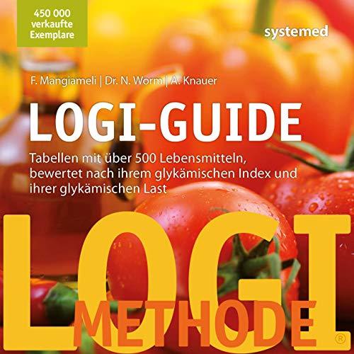 LOGI-Guide: Tabellen mit über 500 Lebensmitteln, bewertet...