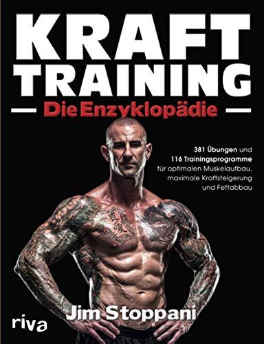 Krafttraining – Die Enzyklopädie: 381 Übungen und 116...