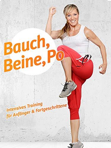 Bauch, Beine, Po: Intensives Training für Anfänger und...