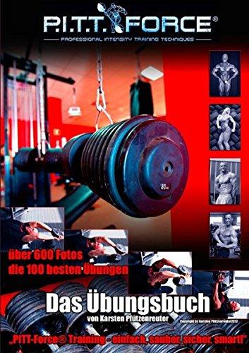 PITT-Force® Training Übungsbuch: Einfach, sauber, sicher,...