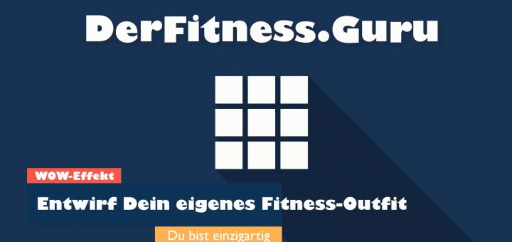 Gestalte Dein Fitness Outfit selbst